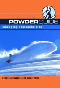 Powderguide Managing Avalanche Risk