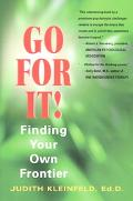 Go for It! Finding Your Own Frontier
