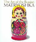 Art of the Russian Matryoshka
