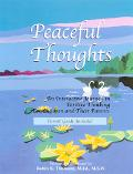 Peaceful Thoughts An Interactive Journey in Positive Thinking for Children and Their Parents