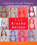 Eigard Method Of Lifetime Facial Fitness