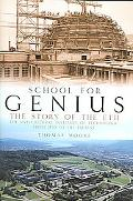 School for Genius The Story of Eth--the Swiss Federal Institute of Technology, from 1855 to ...