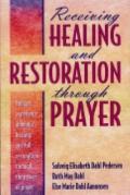 Receiving Healing and Restoration through Prayer