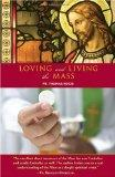 Loving and Living the Mass
