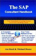 Sap Consultant Handbook Your Sourcebook to Lasting Success in an Sap Consulting Career