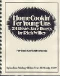 Home Cookin' — 24 Dixie Jazz Duets for Bass Clef Instruments
