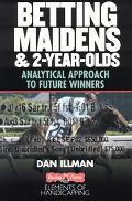 Betting Maidens & 2-Year-Olds Analytical Approach To Future Winners
