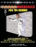 Turbo Mnemonics for the Boards Over 400 Memory AIDS to the Most Commonly Asked Clinical Mate...
