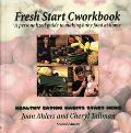 Fresh Start Cworkbook A Personalized Guide to Making Baby Food at Home