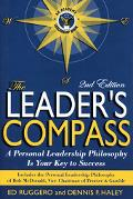 Leader's Compass A Personal Leadership Philosophy Is Your Key To Success