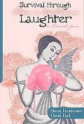 Survival Through Laughter Sibiera vs breast cancer