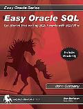 Easy Oracle SQL Get Started with Fast Writing SQL Reports With SQL*Plus