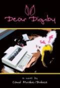 Dear Digby - Carol Muske-Dukes - Paperback