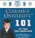 Columbia University 101 My First Text-Board-Book