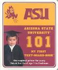 Arizona State University 101 My First Text-Board-Book