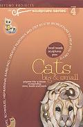 Cats, Big and Small: The CF Polymer Clay Sculpture Series Book 4, Vol. 4