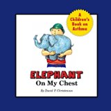 Elephant on my Chest: A Children's Book about Asthma