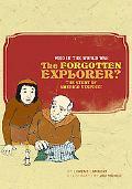 Who in the World Was the Forgotten Explorer? The Story of Amerigo Vespucci
