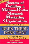 Secrets Of Building A Million Dollar Network Marketing Organization From A Guy Who's Been Th...