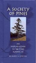 Society Of Pines An Introduction To The Pines Among Us