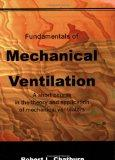 Fundamentals of Mechanical Ventilation: A Short Course on the Theory and Application of Mech...