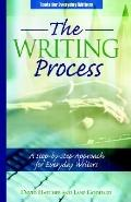 Writing Process A Step-by-step Approach for Everyday Writers
