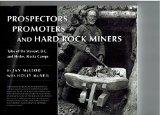 Prospectors Promoters and Hard Rock Miners