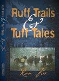 Ruff Trails & Tuff Tales
