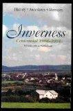 Inverness Centennial 1904-2004 History, Memoirs, Anecdotes