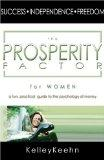 The Prosperity Factor for Women: A Fun, Practical Guide to the Psychology of Money