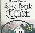 Rose Bank Cottage: A True Canadian Historical Romance