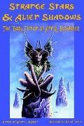 Strange Stars & Alien Shadows The Dark Fiction Of Ann K. Schwader