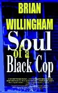 Soul of a Black Cop