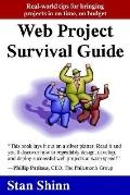 Web Project Survival Guide Real World Tips For Bringing Projects In On Time, On Budget