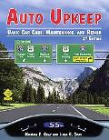 Auto Upkeep Basic Car Care, Maintenance, and Repair