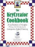 The KeyCreator Cookbook
