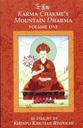 Karma Chakme's Mountain Dharma As Taught by Khenpo Karthar Rinpoche