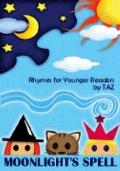 Moonlight's Spell : Rhymes for Younger Readers by TAZ