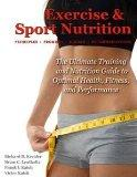 Exercise & Sport Nutrition: Principles, Promises, Science & Recommendations