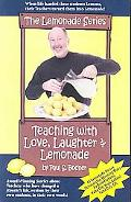 Teaching With Love, Laughter & Lemonade
