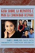 Guia Sobre La Hepatitis C Para La Comunidad Hispana / Guide to Hepatitis C Para La Comunidad...