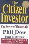 Citizen Investor The Power of Ownership