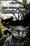 Nine Lives of Romeo Crumb : Life Two