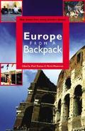 Europe from a Backpack Real Stories from Young Travelers Abroad