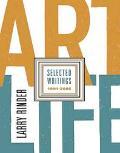 Art Life Selected Writings 1991-2005