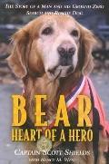 Bear: Heart of a Hero
