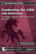Conducting the J2Ee Job Interview It Manager Guide for J2EE With Interview Questions
