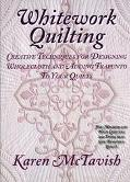 Whitework Quilting Creative Techniques for Designing Wholecloth and Adding Trapunto to Your ...