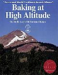 Baking at High Altitude/the Muffin Lady's Old Fashioned Recipes The Muffin Lady's Old Fashio...