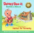 Dewey Doo-it Builds A House A Children's Story About Habitat For Humanity